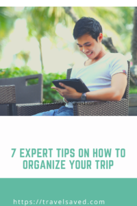 How to organize your trip
