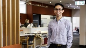 Simple steps and guide to get a job in Australia