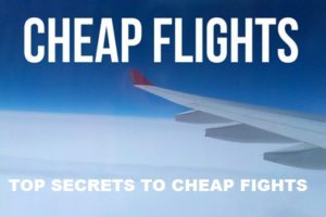 Top Secrets to Cheap Flights
